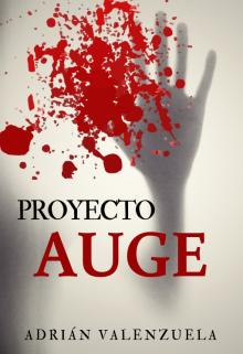 """Libro. """"Proyecto Auge"""" Leer online"""