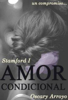 "Libro. ""Amor condicional © (stamford #1)"" Leer online"