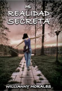 """Libro. """"Mi Realidad Secreta"""" Leer online"""