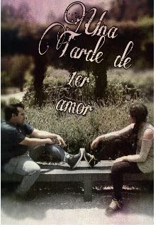 """Portada del libro """"Una Tarde de 1er amor"""""""