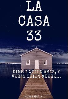 """Libro. """"La casa 33 """" Leer online"""