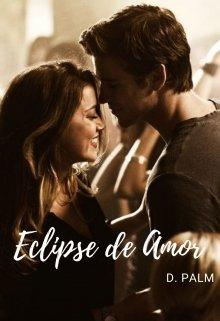 """Libro. """"Eclipse De Amor """" Leer online"""