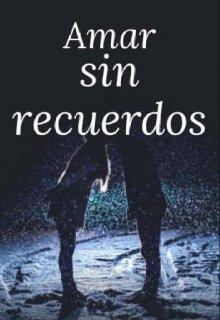 """Libro. """"Amar sin recuerdos"""" Leer online"""