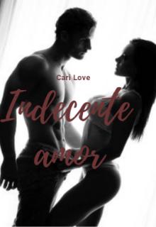 "Libro. ""Indecente amor"" Leer online"