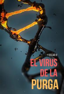 """Libro. """"El Virus de la Purga"""" Leer online"""