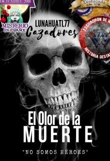 """Libro. """"El Olor de la Muerte (libro I. Saga Cazadores)"""" Leer online"""