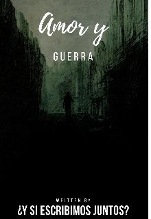 """Libro. """"Amor y guerra """" Leer online"""