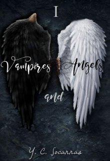 "Libro. ""Vampires and Angels I"" Leer online"