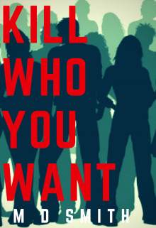 """Book cover """"Kill Who You Want"""""""