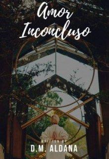 "Libro. ""Amor Inconcluso"" Leer online"