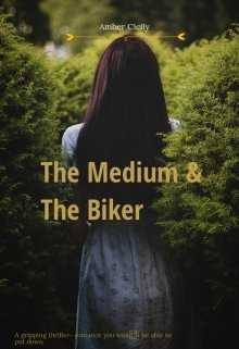 "Book. ""The Medium and the Biker "" read online"