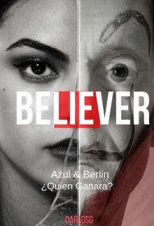 """Libro. """"Believer"""" Leer online"""