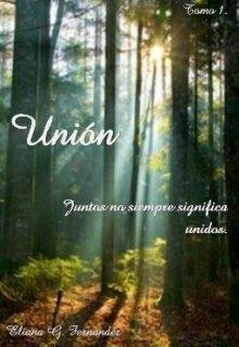 """Libro. """"Unión"""" Leer online"""
