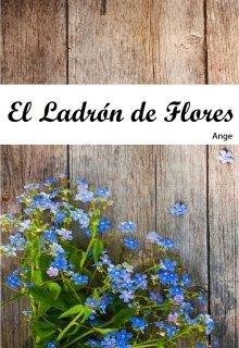 """Libro. """"Ladrón de Flores"""" Leer online"""