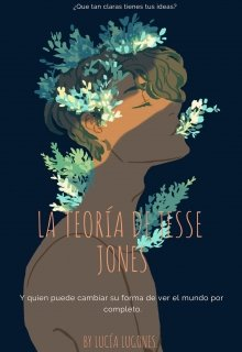 """Libro. """"La teoria de Jesse Jones."""" Leer online"""