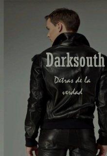 """Libro. """"Darksouth: Detrás de la verdad"""" Leer online"""