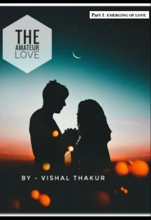 """Book. """"Thee Amateur Love Part 1: Emerging Of Love"""" read online"""