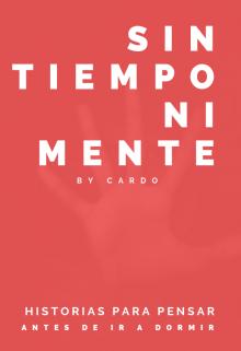"""Libro. """"Sin Tiempo Ni Mente"""" Leer online"""