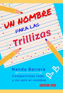 """Libro. """"Un Nombre Para Las Trillizas · #trialison1"""" Leer online"""