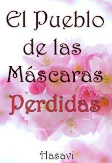 """Libro. """"El Pueblo de las Máscaras Perdidas"""" Leer online"""