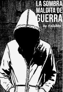 """Libro. """"La Sombra Maldita De Guerra"""" Leer online"""
