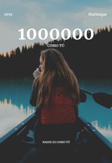 """Libro. """"1,000,000 como tú"""" Leer online"""