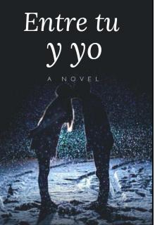 """Libro. """"Entre tu y yo."""" Leer online"""