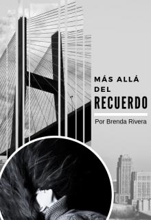 """Libro. """"Más allá del recuerdo"""" Leer online"""