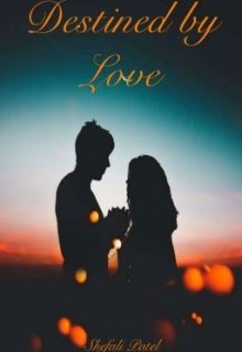 """Book cover """"Destined by Love"""""""