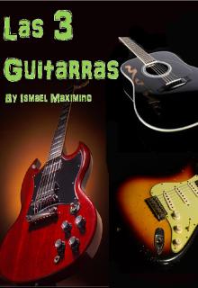 """Libro. """"Las 3 Guitarras"""" Leer online"""