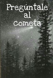 "Libro. ""Pregúntale al cometa"" Leer online"