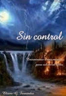 "Libro. ""Sin control"" Leer online"