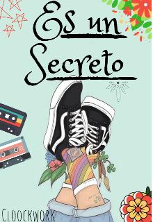 """Libro. """"Es un secreto """" Leer online"""