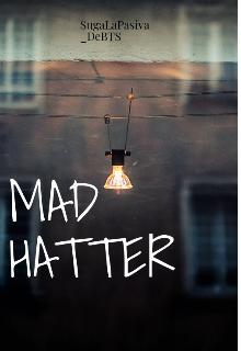"""Libro. """"Mad Hatter"""" Leer online"""