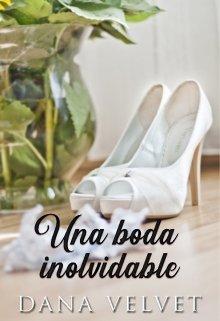 "Libro. ""Una boda inolvidable"" Leer online"
