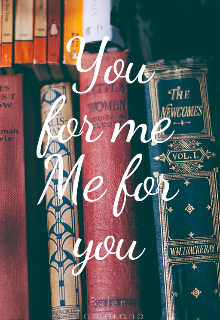 """Libro. """"You for me Me for you """" Leer online"""