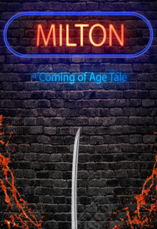 """Book. """"Milton - A Cyberpunk Coming of Age Tale"""" read online"""