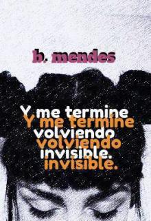 """Libro. """"Invisible, la palabra que me describe."""" Leer online"""