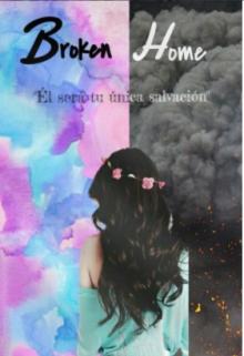 """Libro. """"Broken Home"""" Leer online"""
