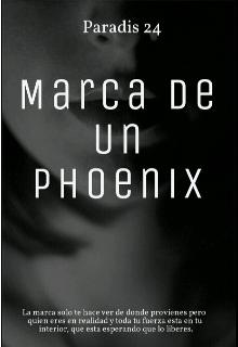 """Libro. """"Marca de un phoenix"""" Leer online"""