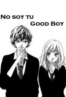 """Libro. """"No soy tu good boy """" Leer online"""