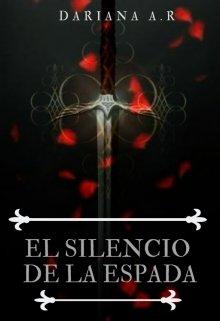 """Libro. """"El silencio de la espada"""" Leer online"""
