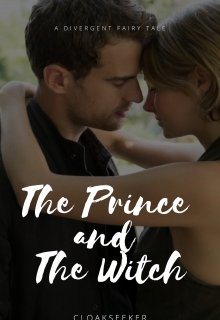 """Book. """"The Prince and The Witch: A Divergent Fairy Tale"""" read online"""