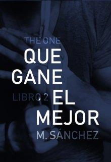 """Libro. """"Que gane el Mejor (2º bilogía Juego)"""" Leer online"""