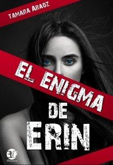 """Libro. """"El enigma de Erin (serie: Voces silenciosas 01)"""" Leer online"""