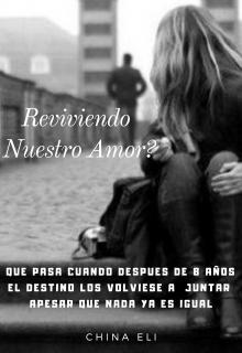"""Libro. """"Reviviendo Nuestro Amor"""" Leer online"""