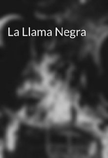 """Libro. """"La llama negra"""" Leer online"""