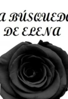 """Libro. """"La búsqueda de Elena"""" Leer online"""