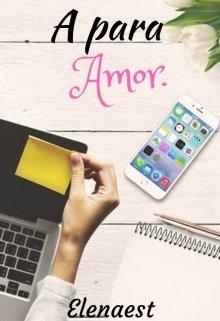 "Libro. ""A para Amor "" Leer online"
