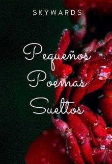 """Libro. """"Pequeños Poemas Sueltos"""" Leer online"""